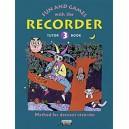 Engel, Gerhard / Heyens, Gudrun / Linde, Hans-Martin / Huenteler, Konrad - Fun and Games with the Recorder Tutor Book 3