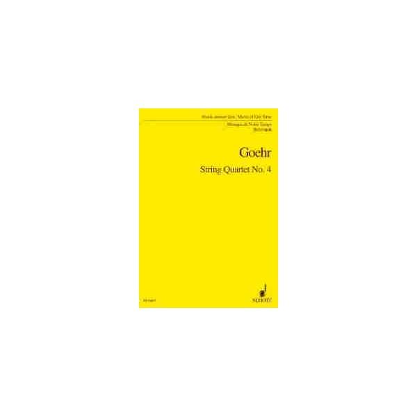 Goehr, Alexander - String Quartet No. 4 op. 52