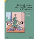 Fun and Games with the Recorder at Christmas - 7 Christmas carols in easy arrangements for 2 or 3 recorders
