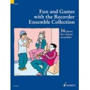 Fun and Games with the Recorder Ensemble Collection - A Supplement to Fun & Games with the Recorder