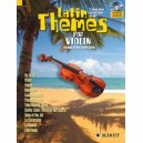 Latin Themes for Violin - 12 Vibrant themes with Latin flavour and spirit