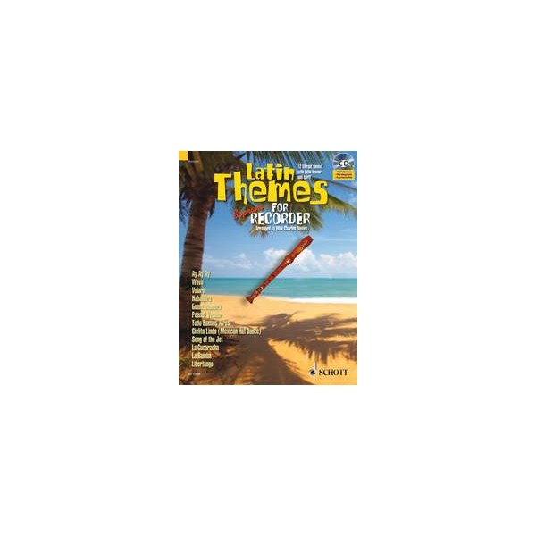 Latin Themes for Soprano Recorder - 12 Vibrant themes with Latin flavour and spirit