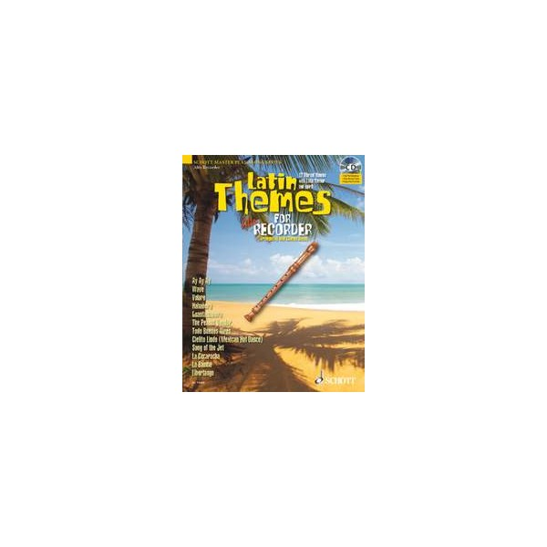 Latin Themes for Alto Recorder - 12 Vibrant themes with Latin flavour and spirit