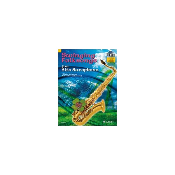 Swinging Folksongs for Alto Saxophone - plus CD: Full performances and Play-Along-Tracks - Piano part to print