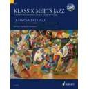 Classics meets Jazz   Vol. 1 - 20 famous classical pieces, original version + jazzy arrangement