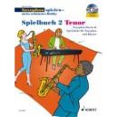 Juchem, Dirko - Saxophon spielen - mein schönstes Hobby   Spielbuch 2