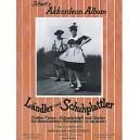Ländler und Schuhplattler - 21 Plattler-Tänze, Schnadahüpfln und Jodler