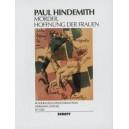 Hindemith, Paul - Mörder, Hoffnung der Frauen op. 12