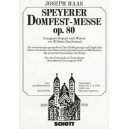 Haas, Joseph - Speyerer Domfestmesse op. 80