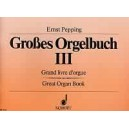 Pepping, Ernst - Great Organ Book   Band 3