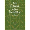 Das Volkslied auf der Blockflöte (c) - 58 leicht gesetzte deutsche Volkslieder