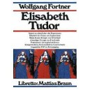 Fortner, Wolfgang - Elisabeth Tudor