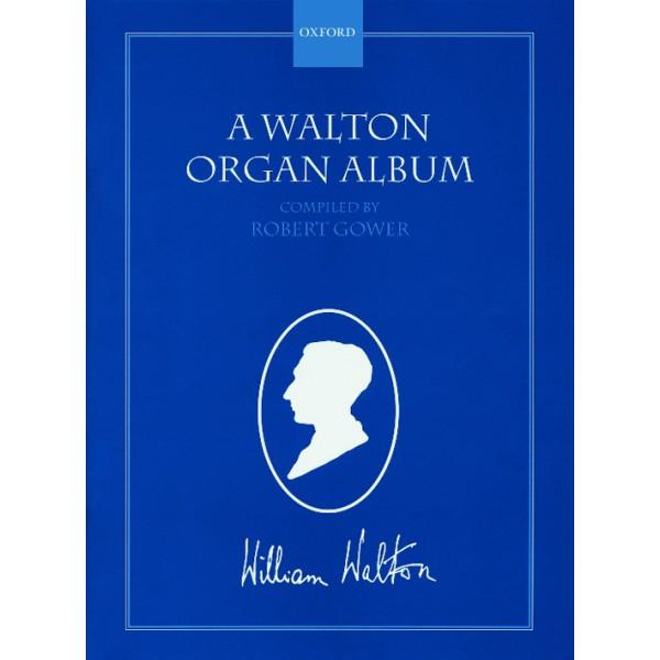 A Walton Organ Album - Walton, William