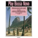 Jungbluth, Axel - Play Bossa Nova for instrumental groups
