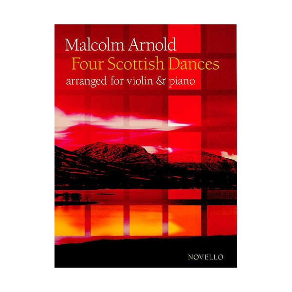 Malcolm Arnold: Four Scottish Dances Op.59 (Violin/Piano) - Arnold, Malcolm (Composer)