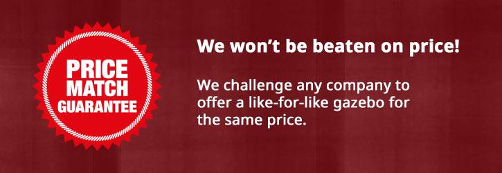 Price Match Guarantee | Gazeboshop