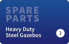 Heavy Duty Steel Gazebos Spare Parts
