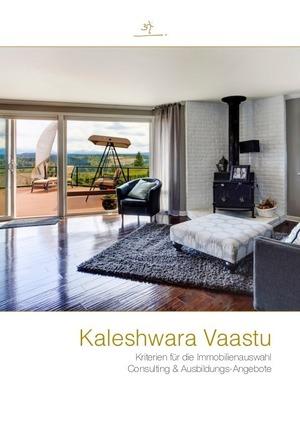 Kaleshwara Vaastu - Kriterien für die Immobilienauswahl + Angebot für Consultation und Ausbildung