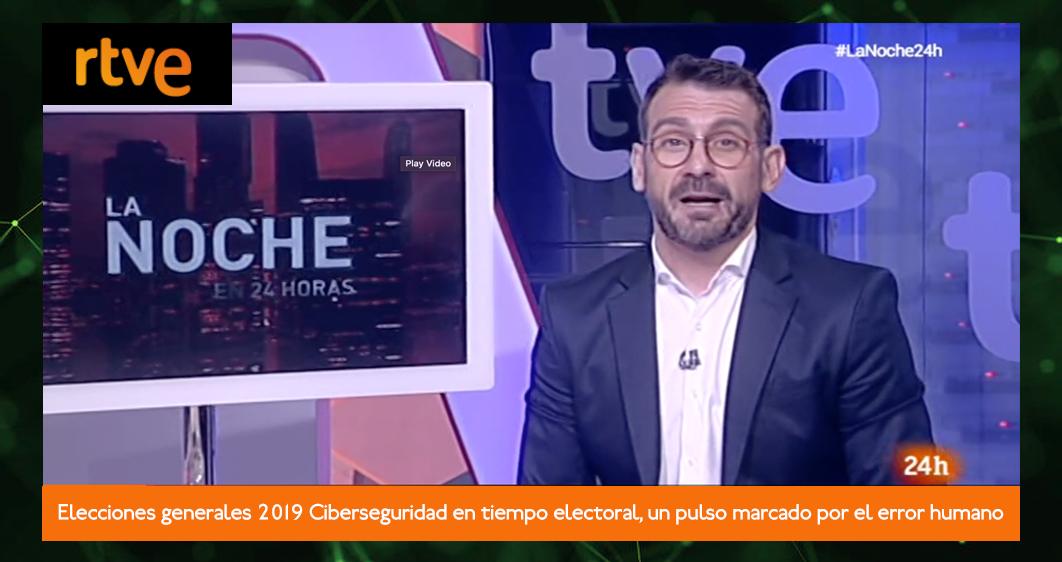 Elecciones generales 2019 Ciberseguridad en tiempo electoral, un pulso marcado por el error humano