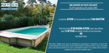 Promo azteck piscine