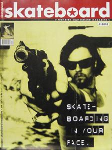 Irgendwie untypisch für ein Skateboard Magazine Cover, aber laut Helge Tscharn angeblich die am besten verkaufte Ausgabe.