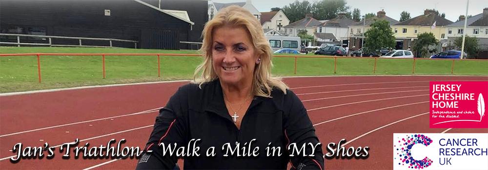 Jan's Triathlon - Walk a Mile in MY Shoes