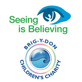 Seeing is Believing & Brig-Y-Don Children's Charity