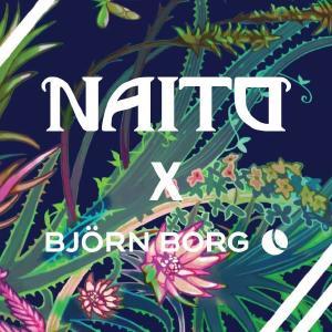 Björn Borg X Naito