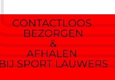 Contactloos bezorgen en afhalen bij Sport Lauwers