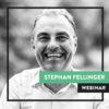 Webinar stephan fellinger