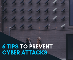 6 tips to prevent cyber attacks Blog Summary Image