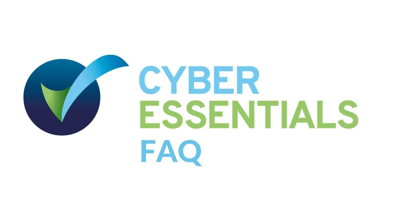 Cyber Essentials FAQ