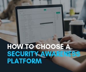 How to choose a Security Awareness Platform Summary image