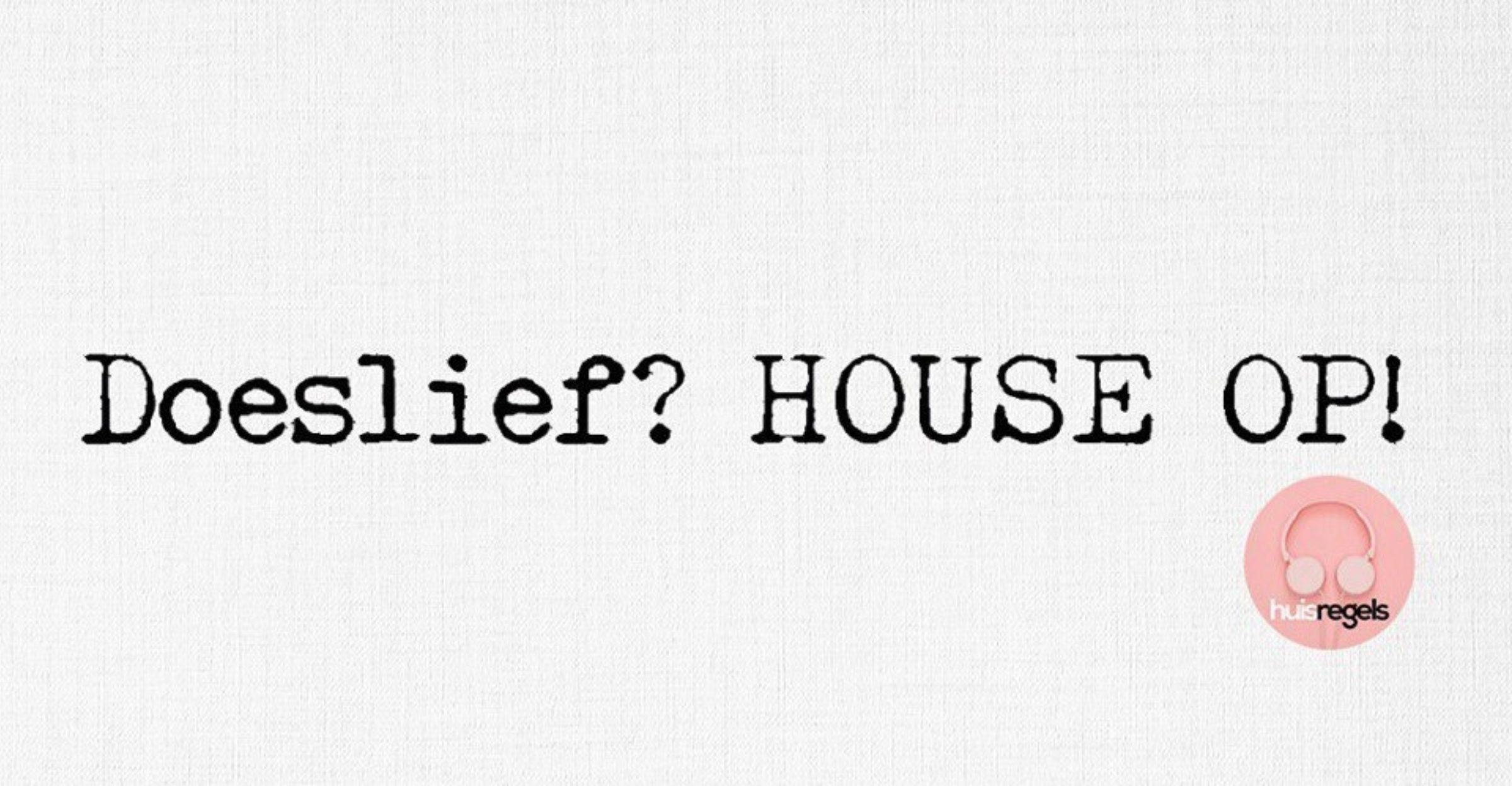 Huisregels house 2489 1553265048 35hxeiqo2k