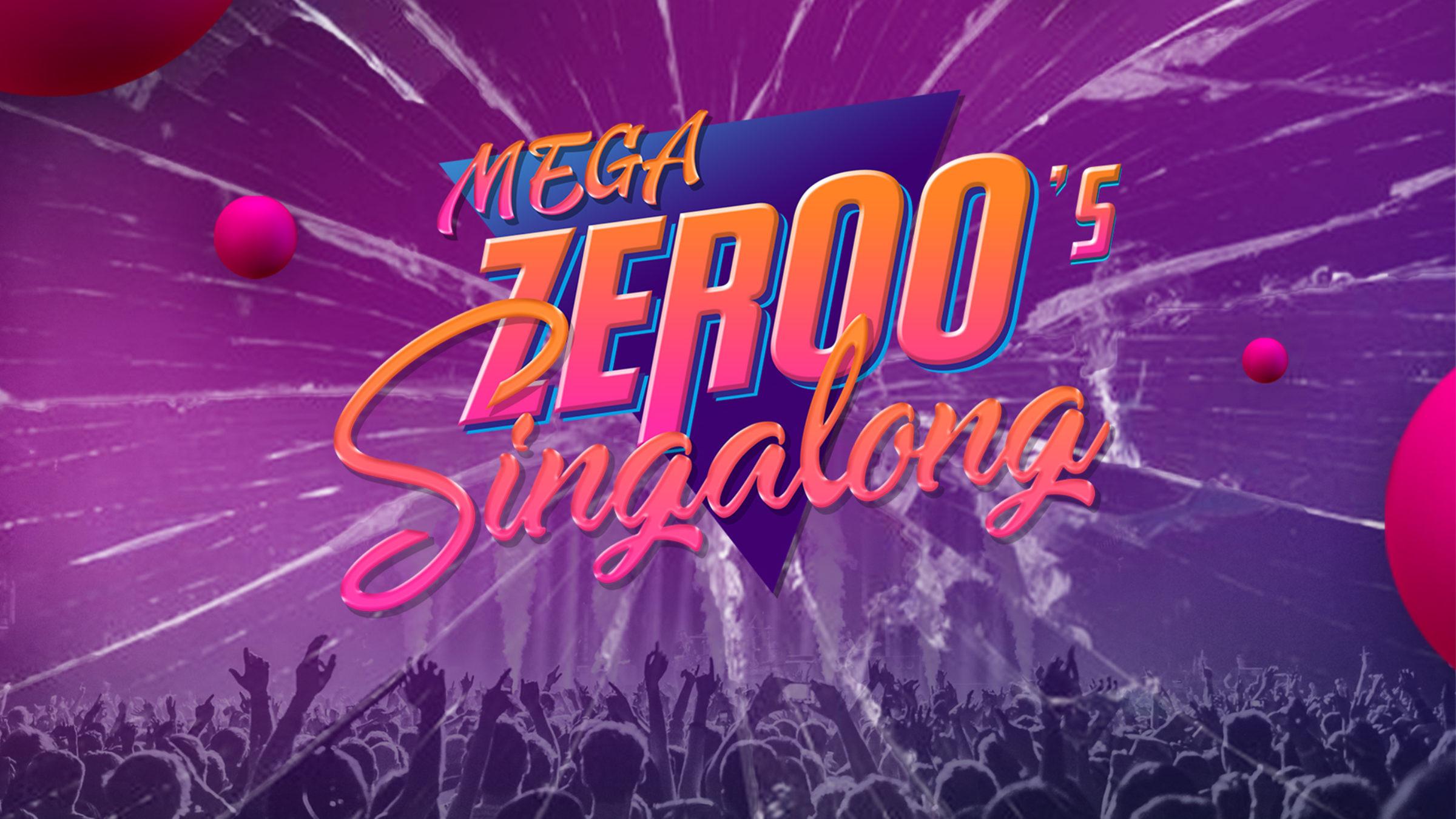 Mega zeroes singalong web 35hxtf6gqw