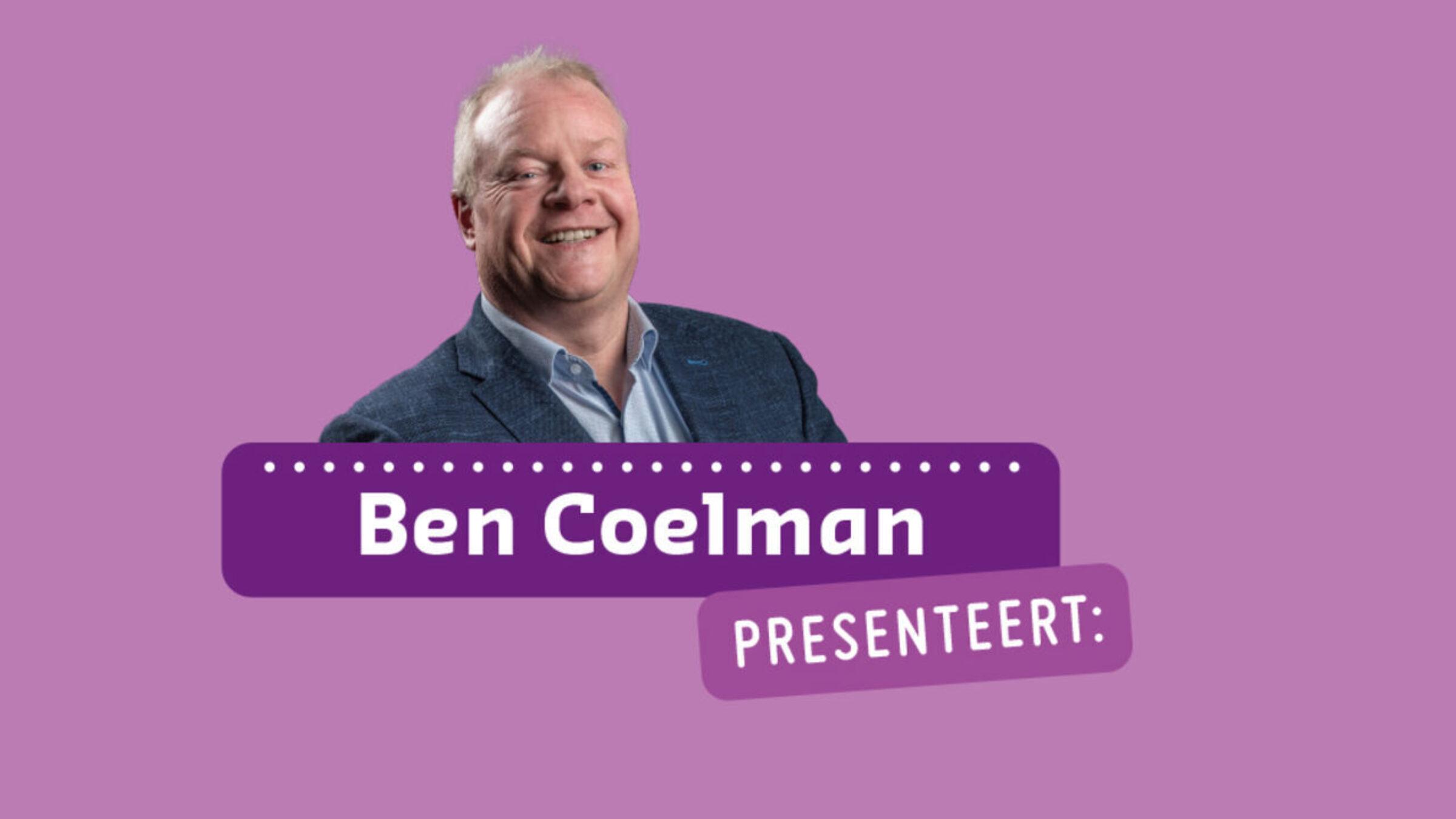 Ben Coelman presenteert