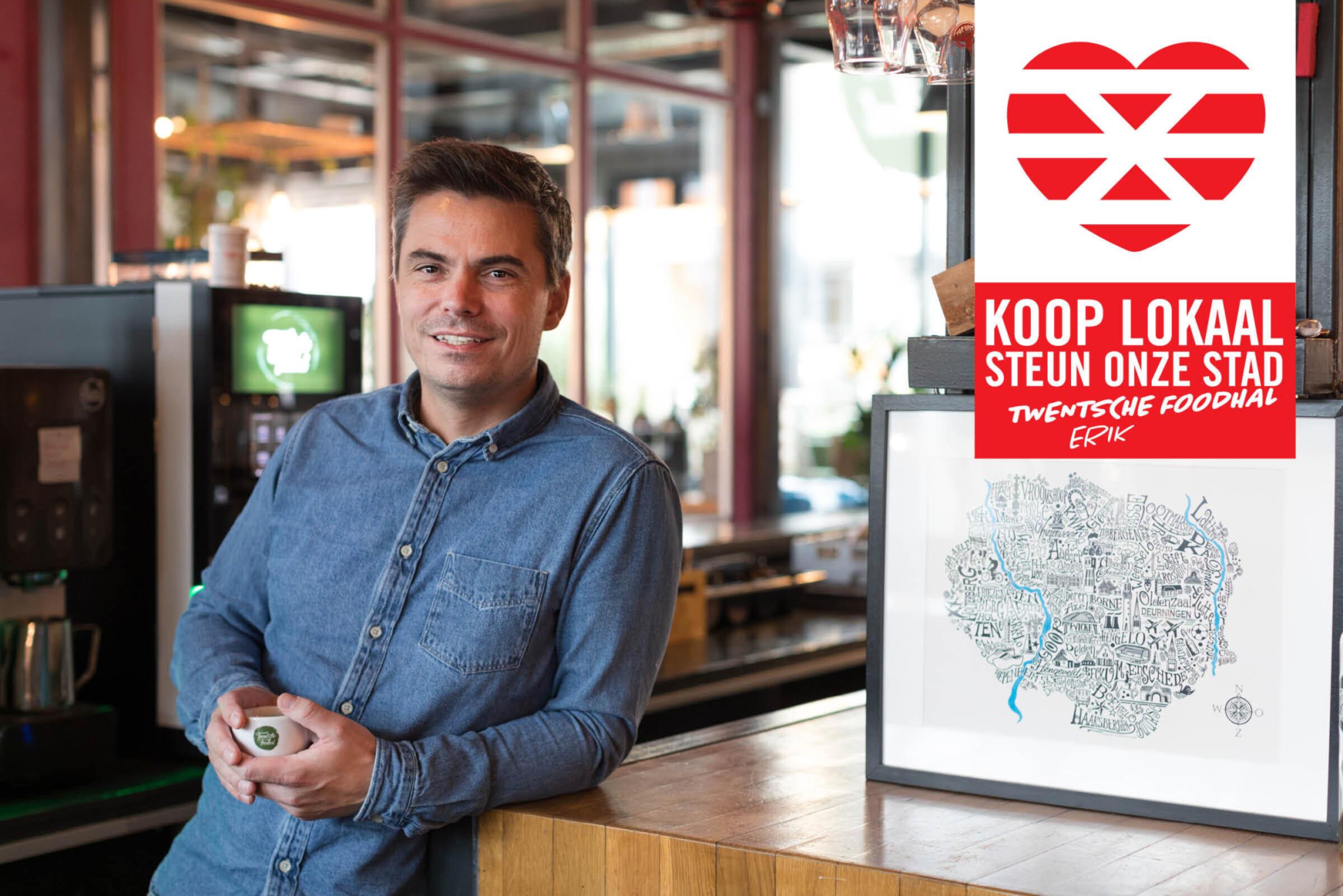Steun onze stad Koop lokaal Enschede Twentsche Foodhal Erik