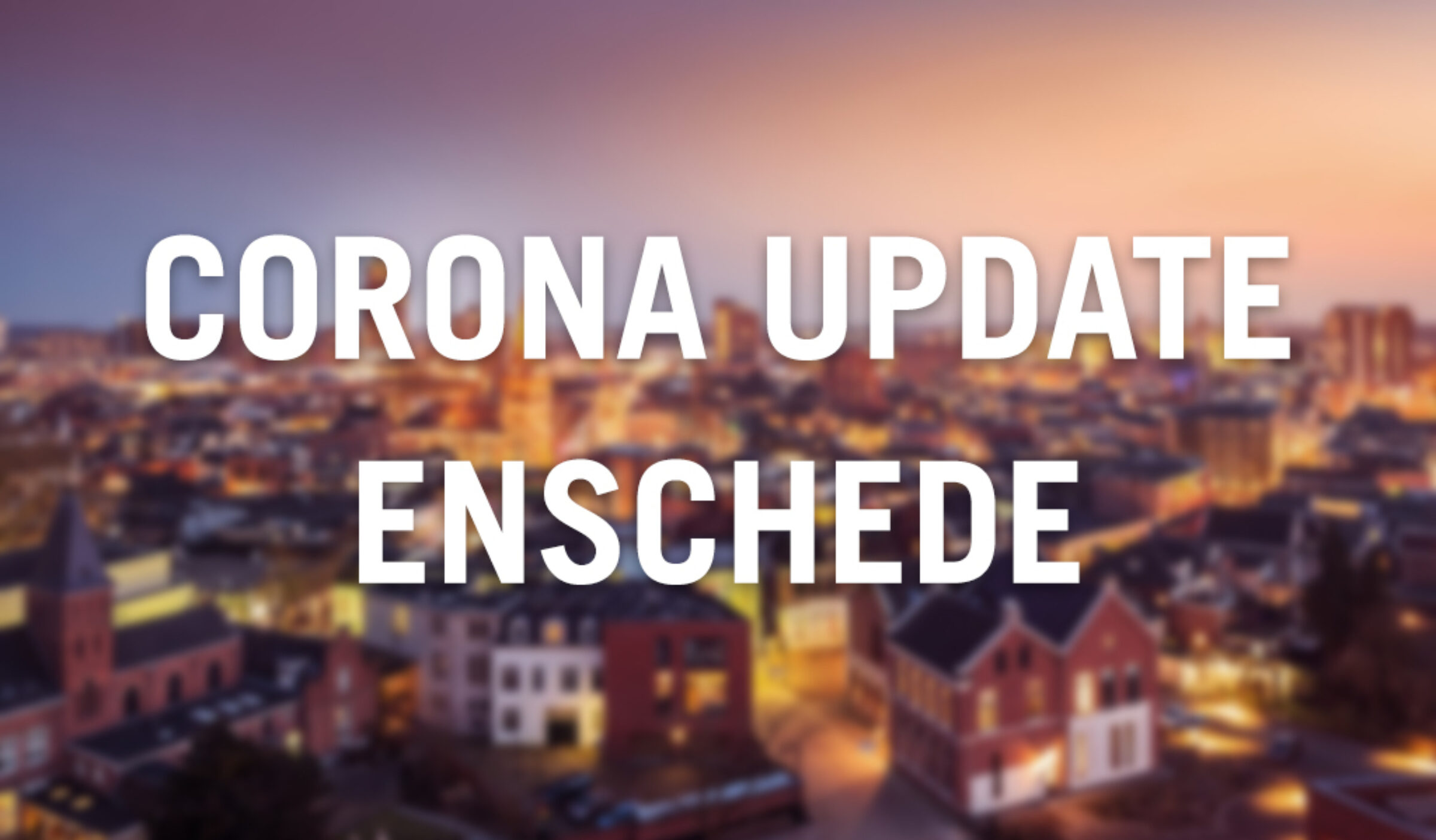 Corona Enschede