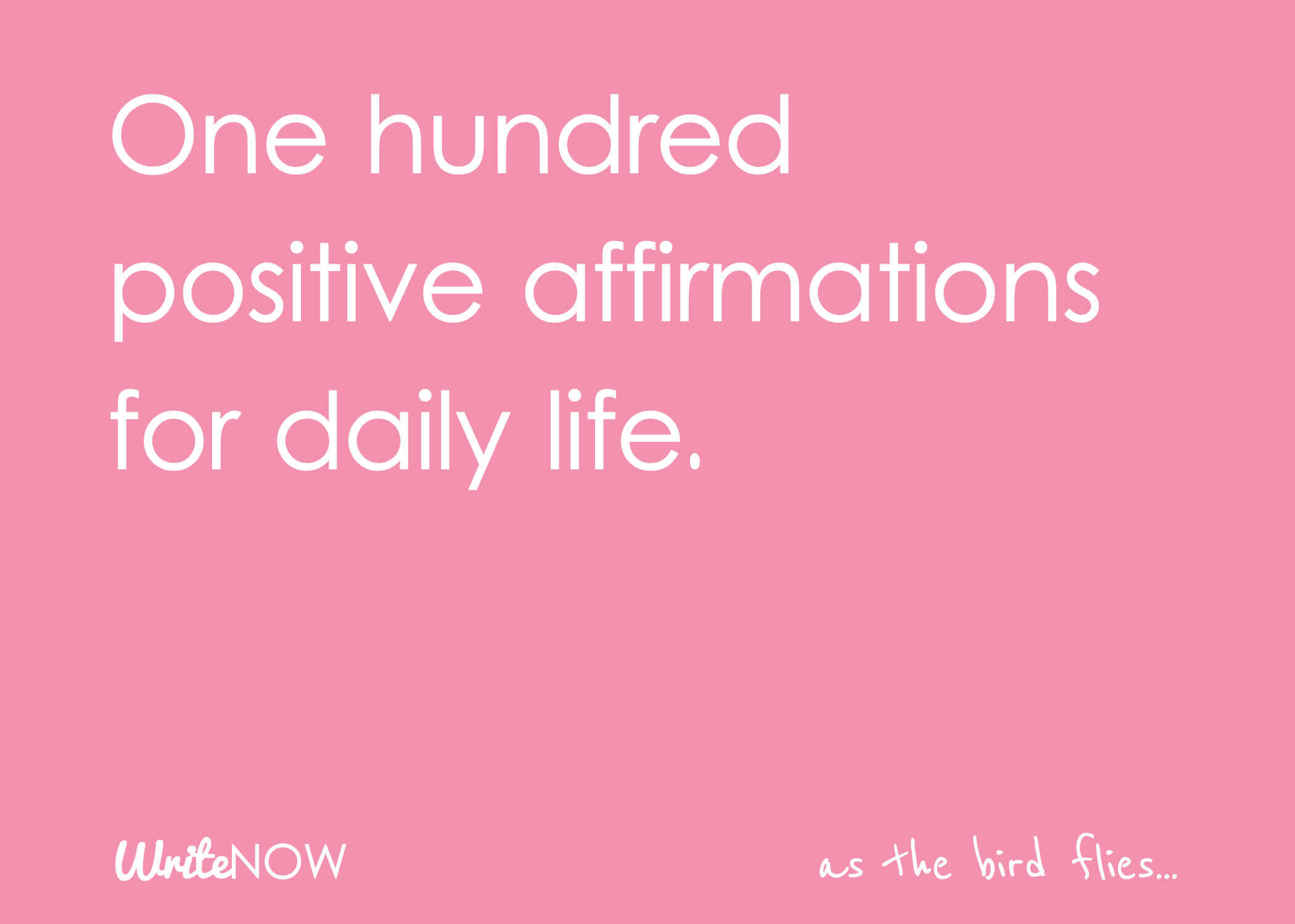 Self-Love: List of 100 Daily Positive Affirmations