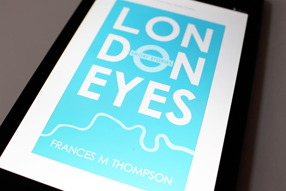 London Eyes: Short Stories - Available now on Kindle.