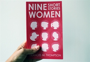Nine Women: Short Stories - Paperback Book Available Now!
