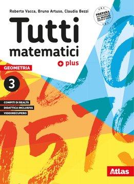 Tutti matematici plus - Geometria 3