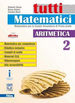Tutti matematici - Aritmetica 2
