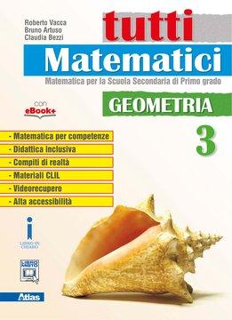 Tutti matematici - Geometria 3