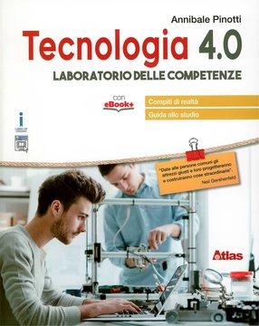 Tecnologia 4.0 - Laboratorio delle competenze