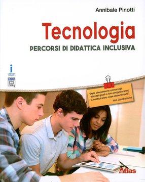 Tecnologia 4.0 - Percorsi di didattica inclusiva