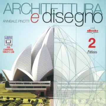 Architettura e disegno - Vol. 2
