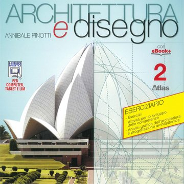 Architettura e disegno - Eserciziario 2