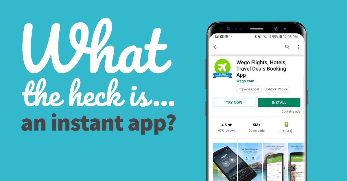What the heck is... an Instant App?