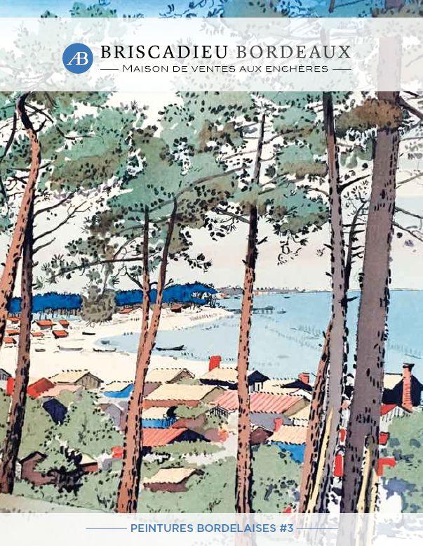 Vente Peintures Bordelaises #3 chez Briscadieu Bordeaux : 251 lots